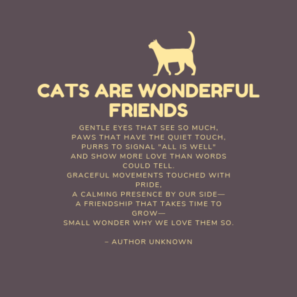 This is a wonderful poem about our feline friends.