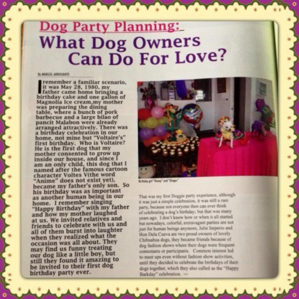 "I submitted their party story to ""Animal Scene Magazine,"" one of the best pet magazines in my country. Everyone bought copies as an additional souvenir from the memorable party."