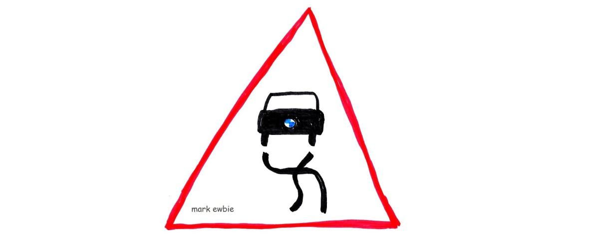 Danger - BMW Ahead!