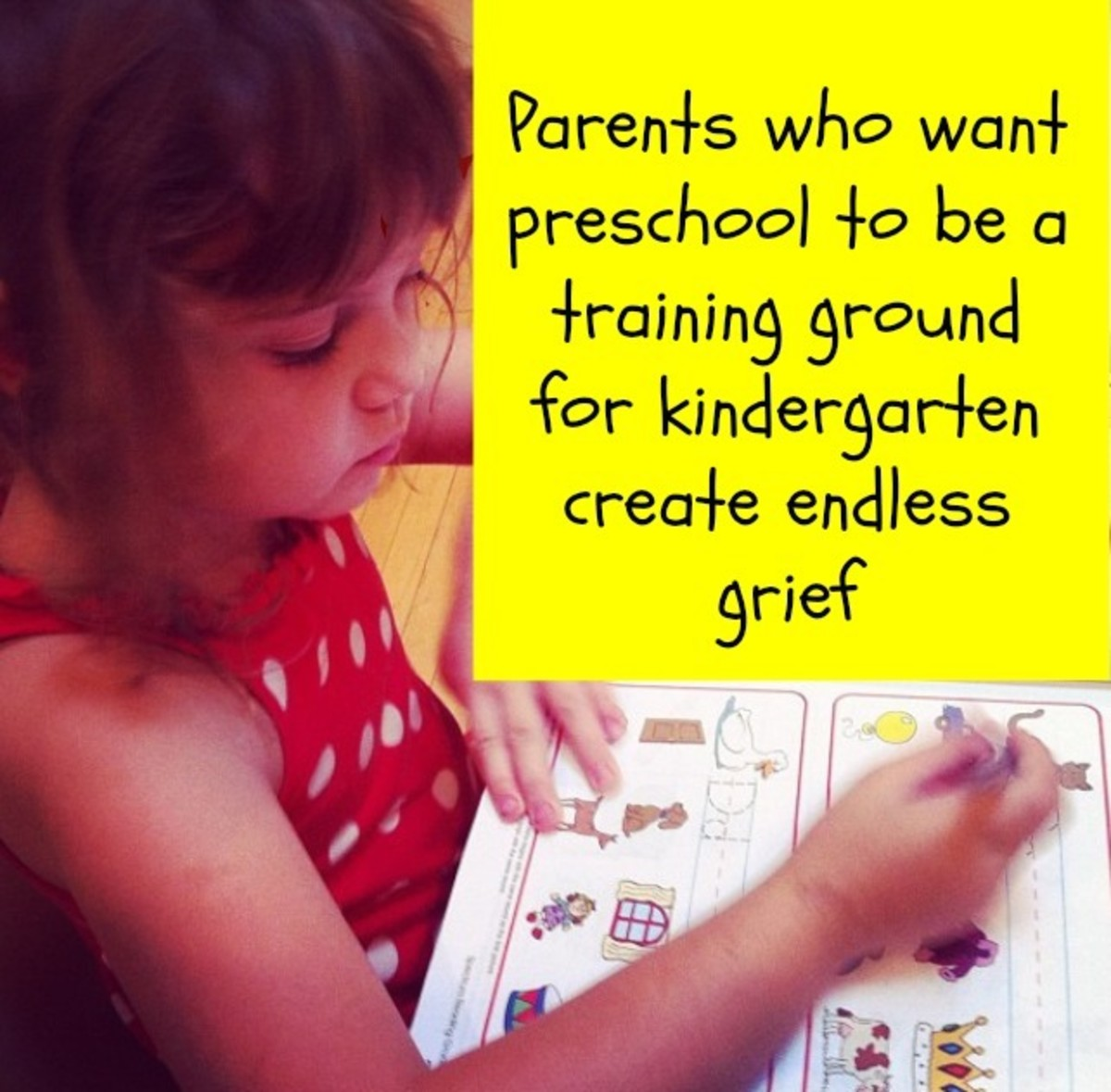 An outstanding preschool teacher wants to expand a child's world, not narrow it with kindergarten readiness skills.