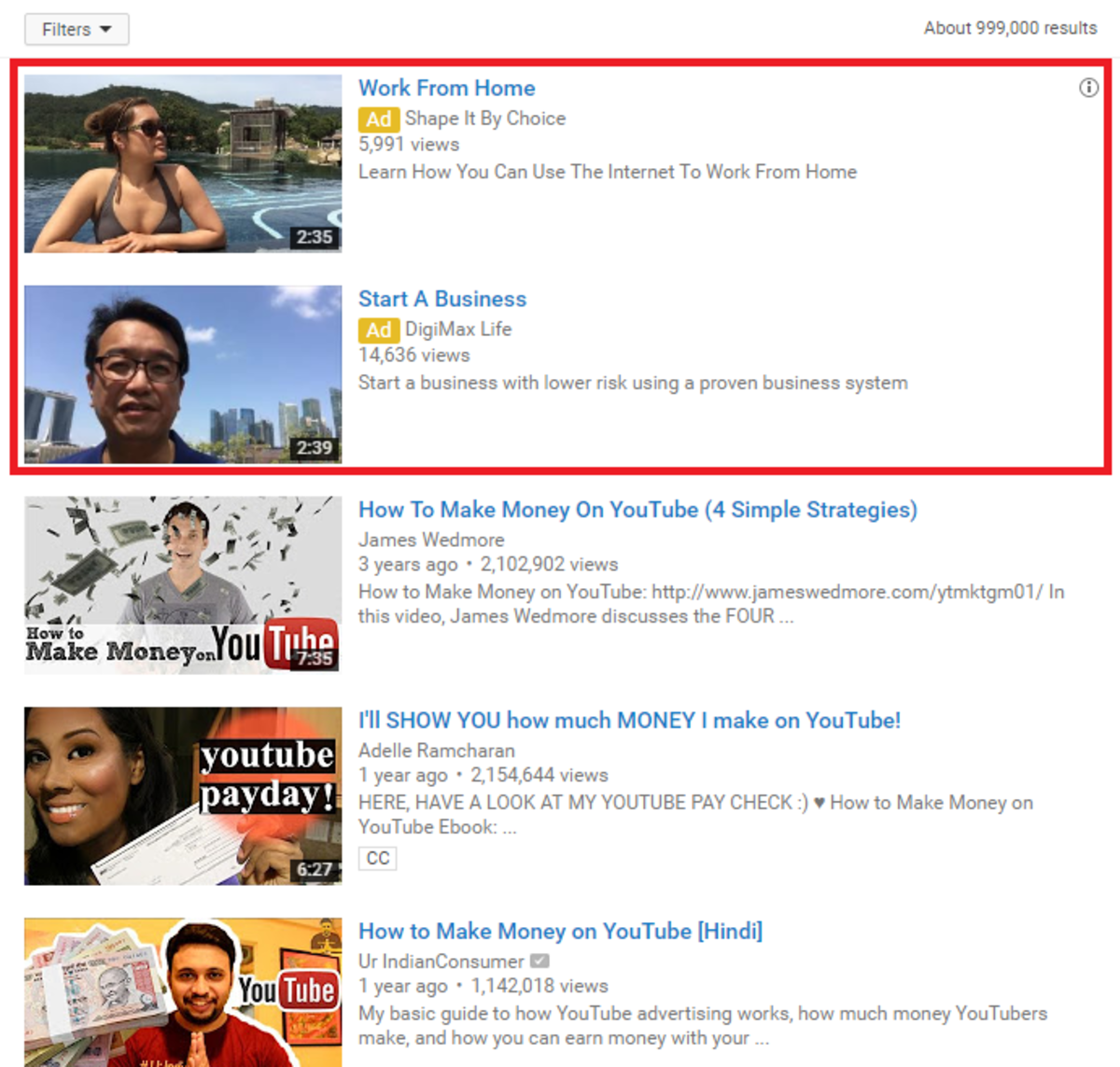 "YouTube allows you to pay for ""promoted video"" slots that appear at the top of search results for people who fit your criteria."