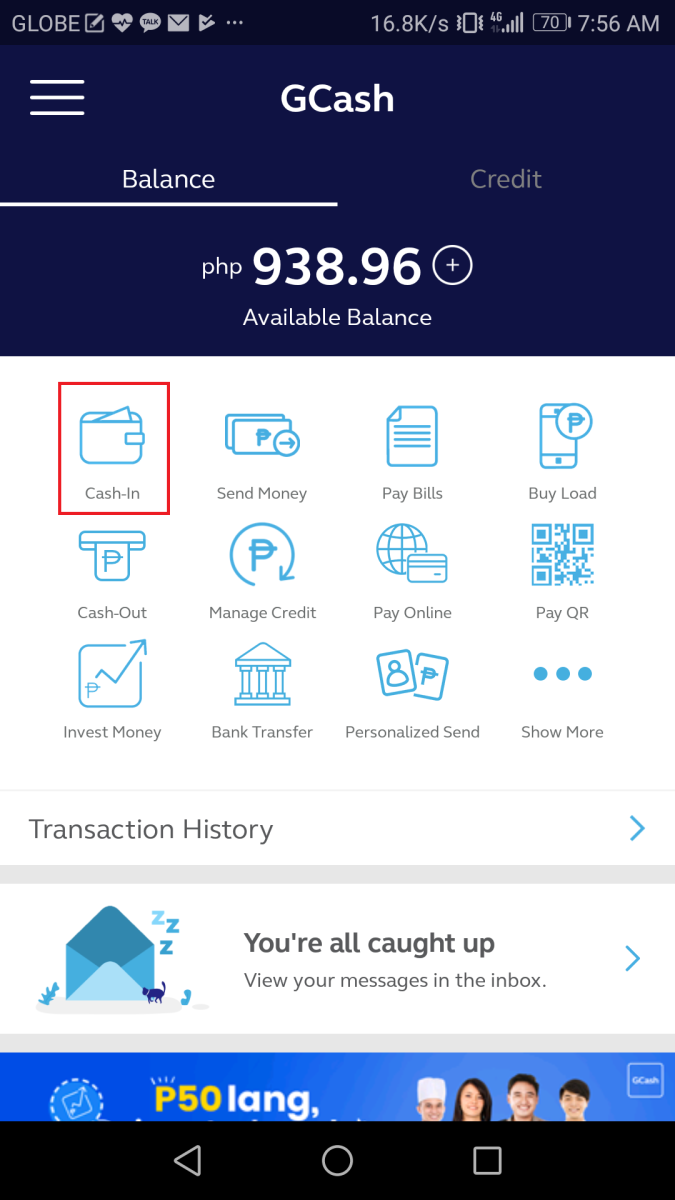 Next is to tap on Cash-In on the landing page of GCash
