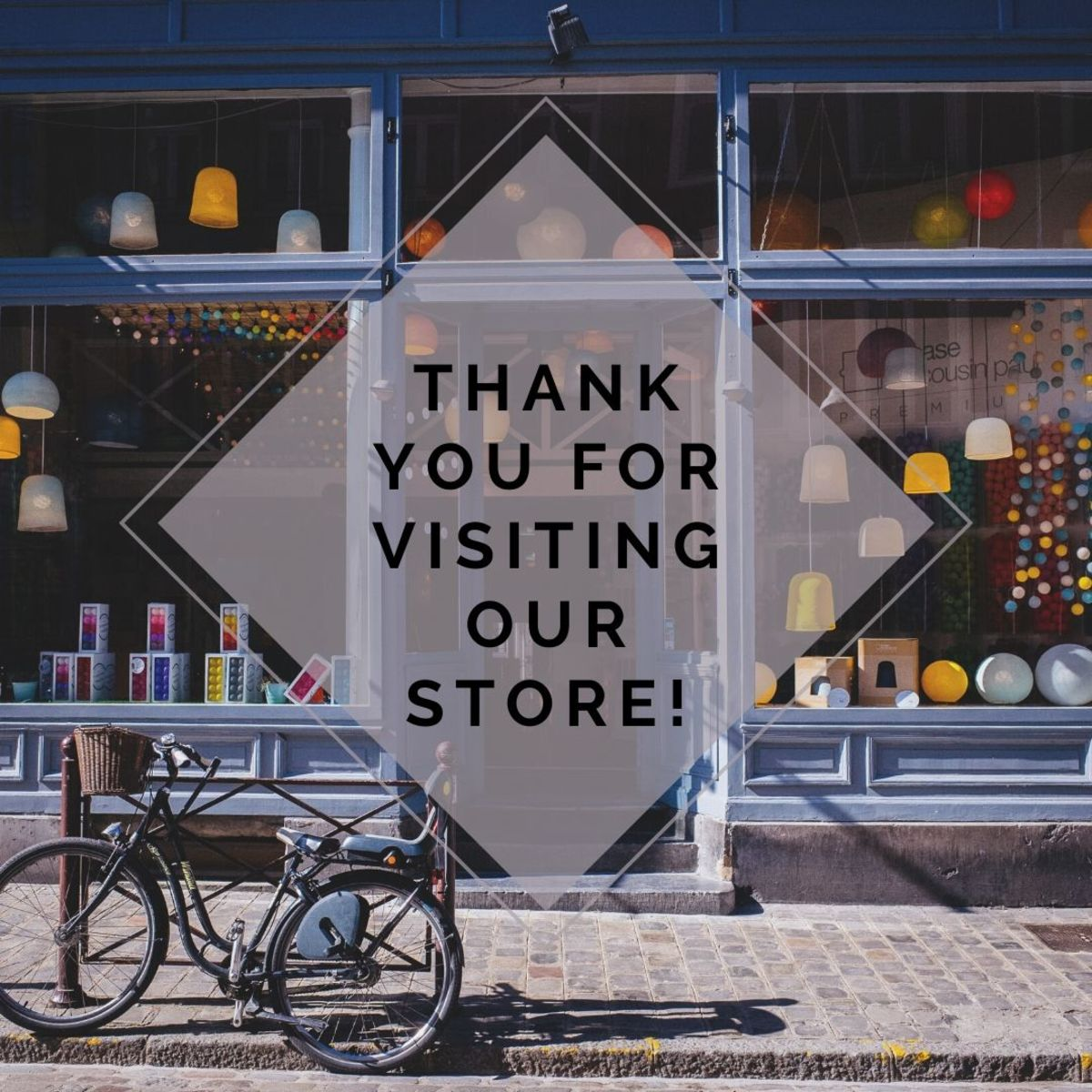 Remember to thank your customers for their patronage.