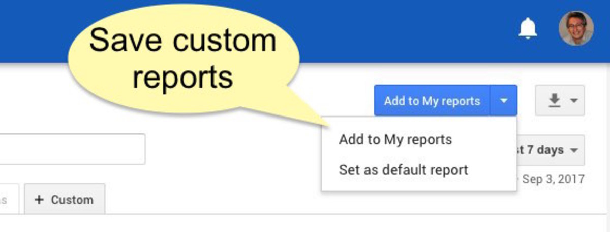 Save your custom reports.