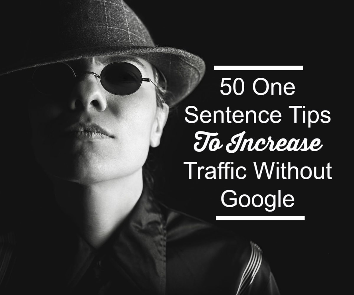 50 One Sentence Tips to Increase Traffic Without Google