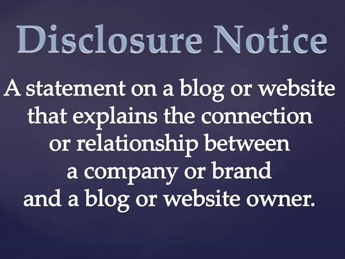 A basic definition of a disclosure notice on a blog or website.