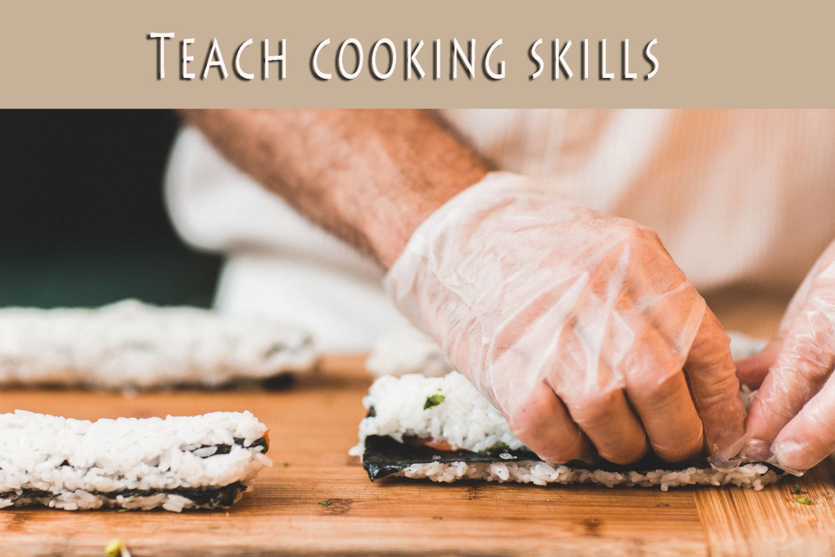 Teach cooking techniques