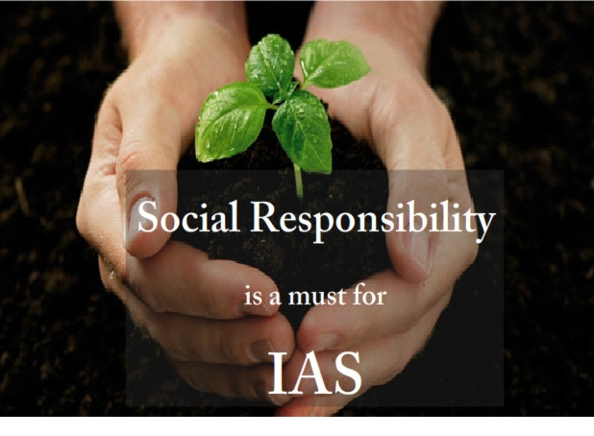Social Responsibility is needed to work as an IAS officer.