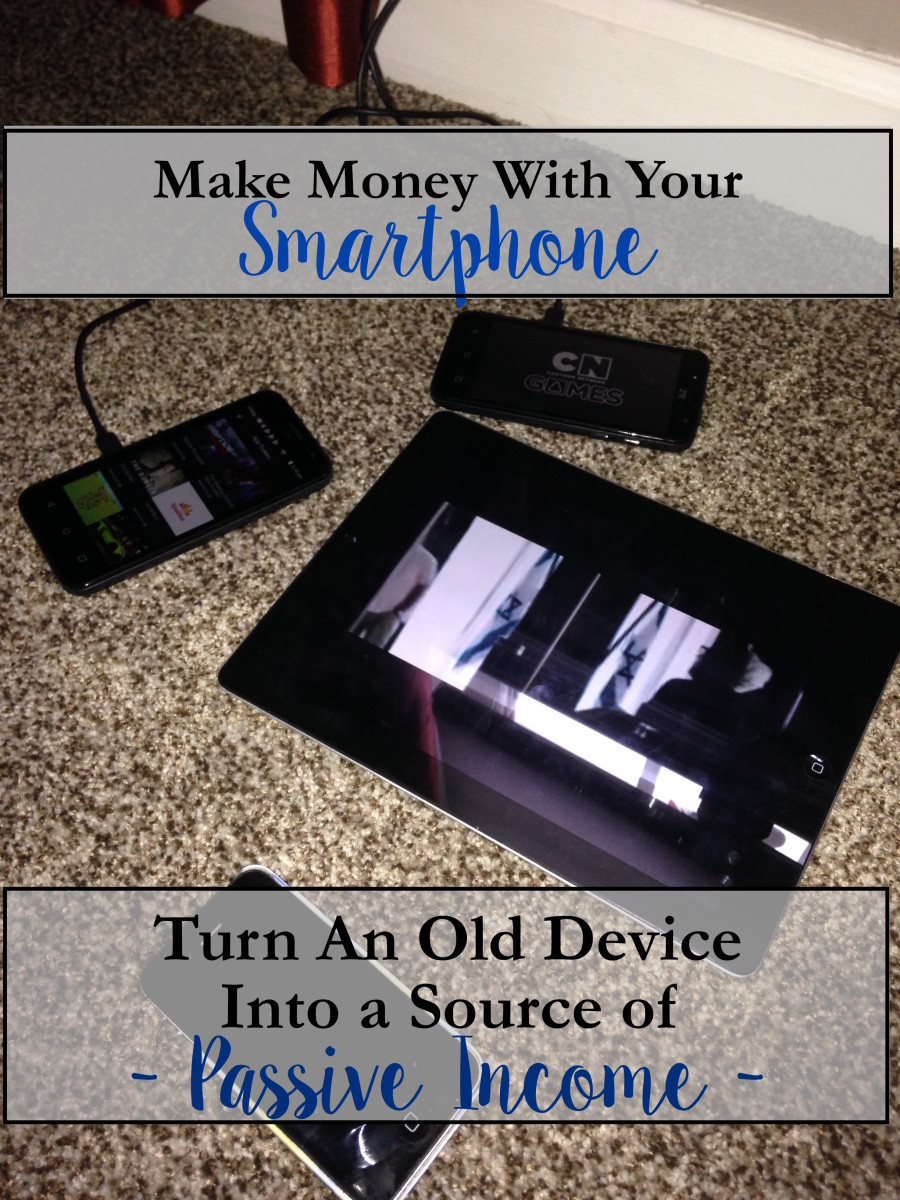 Repurpose old phones and devices as money-making tools.