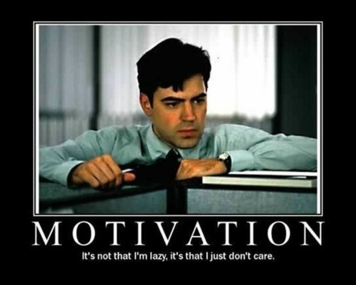 Motivation or Don't Give a Damn