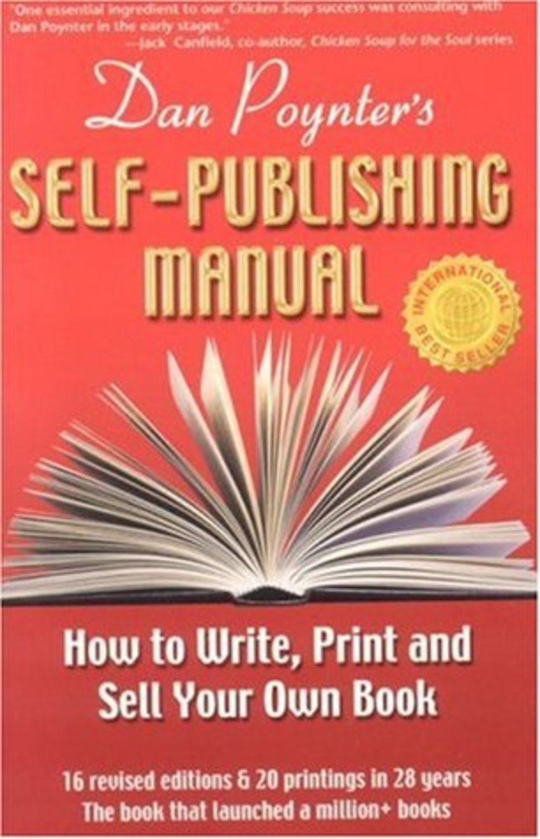 Dan Poynter's Self-Publishing Manual: How to Write, Print, and Sell Your Own Book