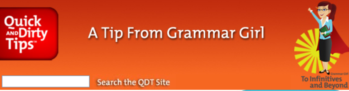 Grammar Girls' Quick and Dirty Tips is the perfect podcast for people working to improve their writing prowess.
