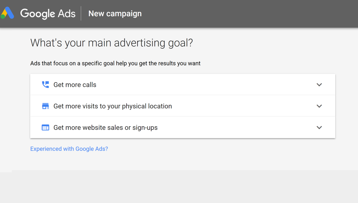 Google Ads offers 3 types of advertising goals for campaigns that you can choose from: One for higher phone calls, one to increase physical location visits, and one that focuses on website sales.