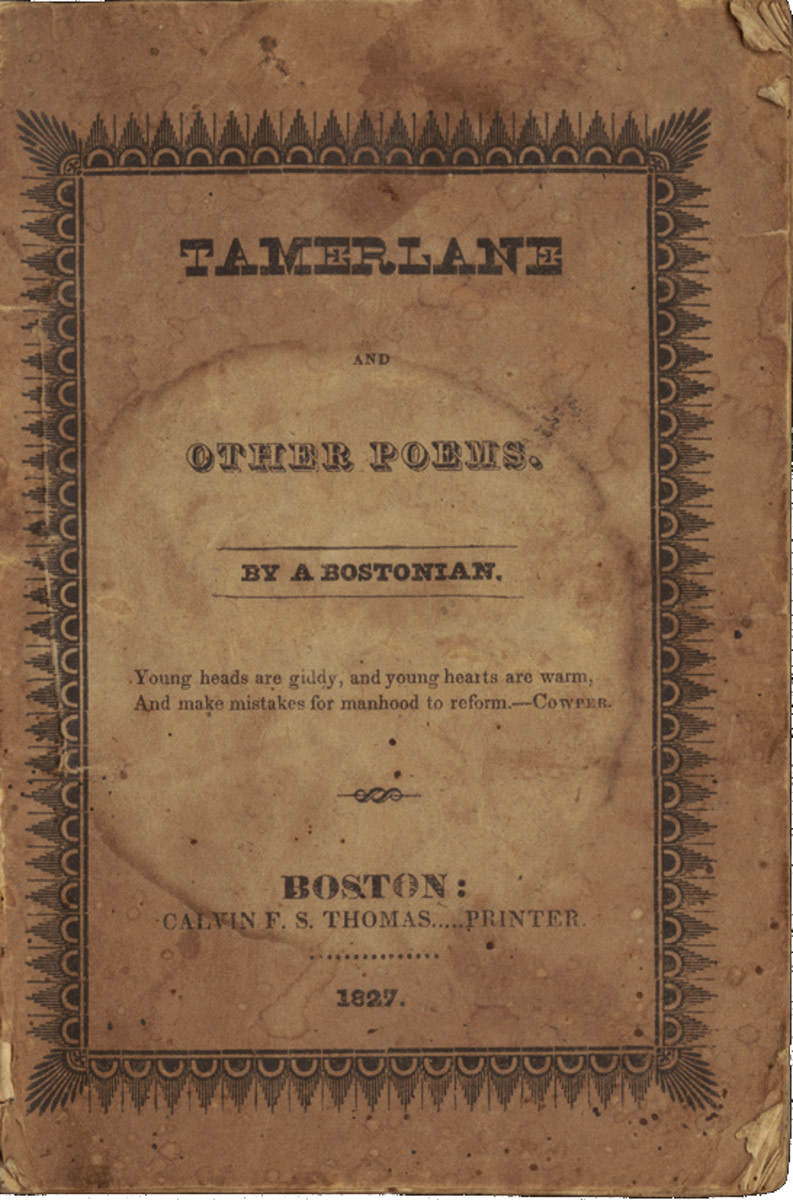 "The Wikimedia Commons page about this photo says, ""Front cover of Tamerlane and Other Poems by a Bostonian, the first published work of Edgar Allan Poe. Only about 12 copies are known to exist. This one is from the Susan Jaffe Tane Collection."""