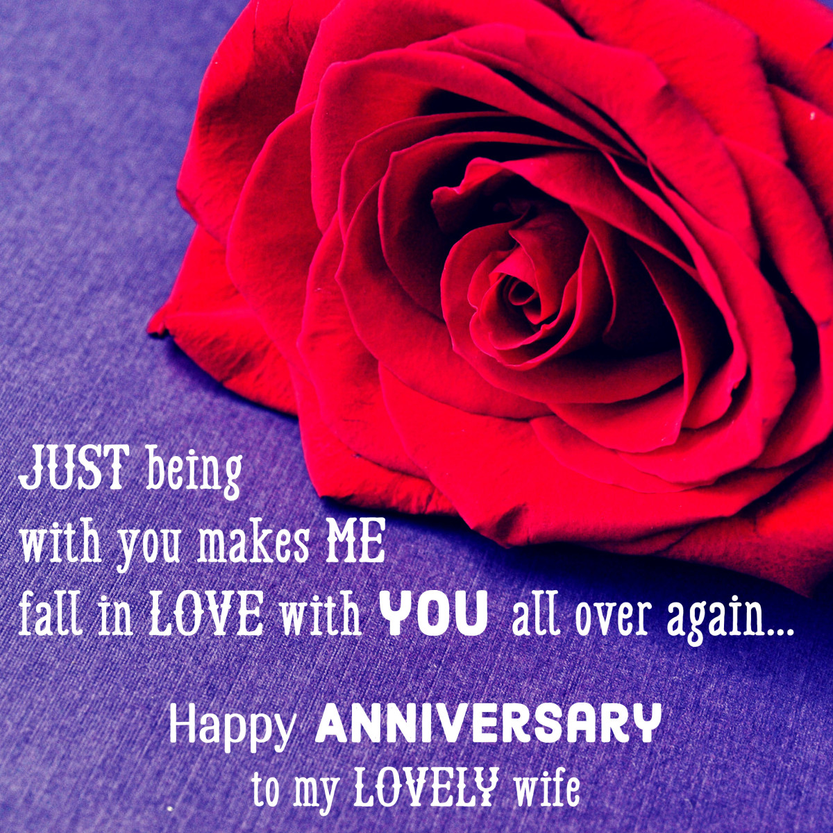 Wedding anniversary message for your wife: Just being with you makes me fall in love with you all over again.