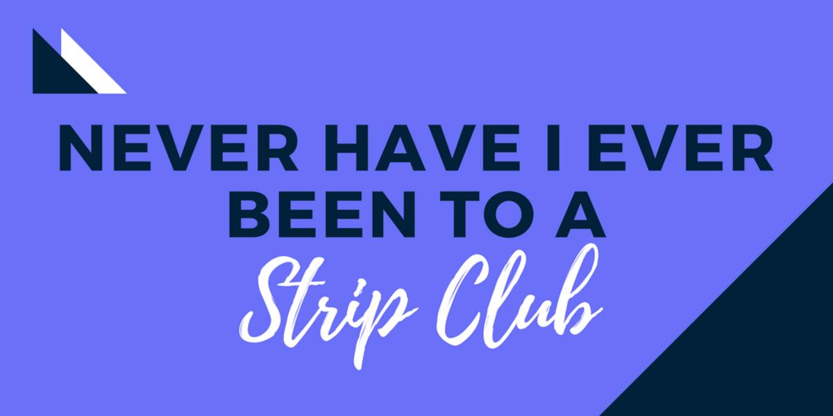 Never have i ever strip