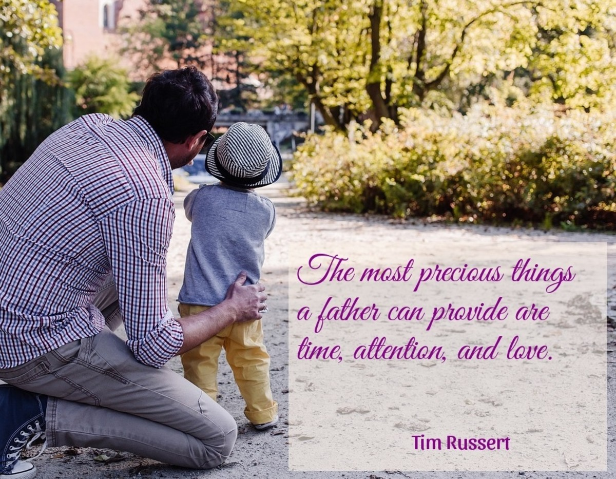 The most precious things    a father can provide are  time, attention, and love.