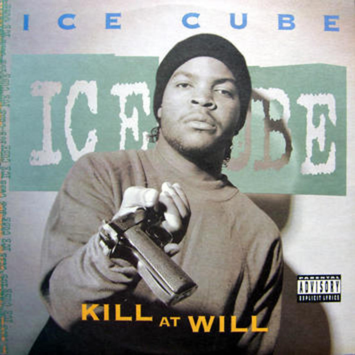 "Ice Cube—""Kill at Will"""