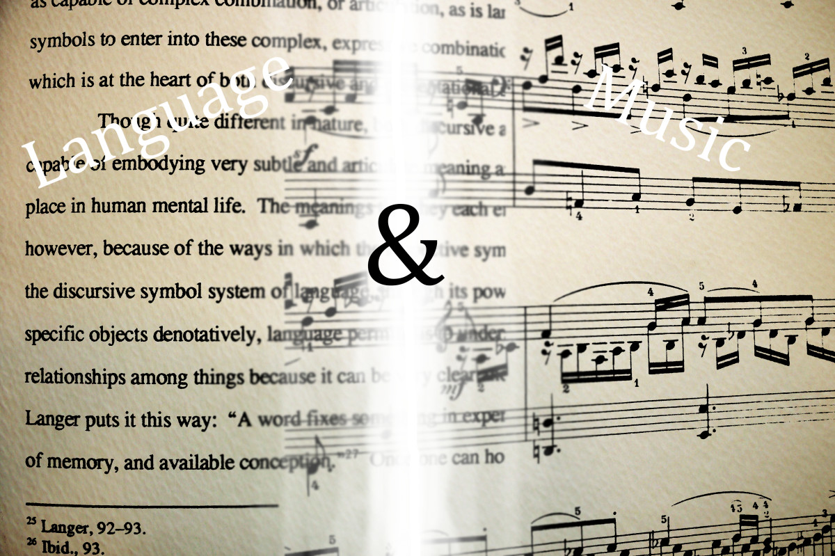 Both language and music possess the power of subtle articulation.