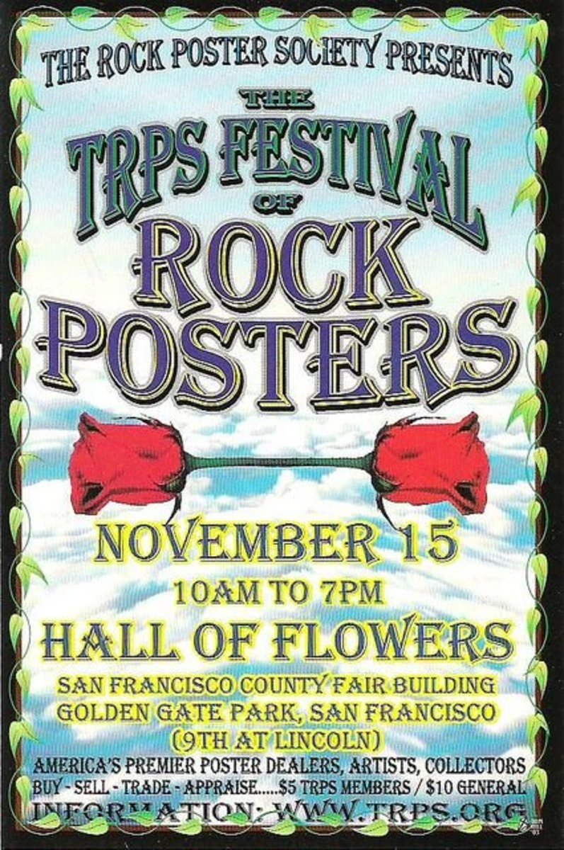 The Festival of Rock Posters Nov 15, 2003 Hall Of Flowers San Francisco County Fair Building, Golden Gate