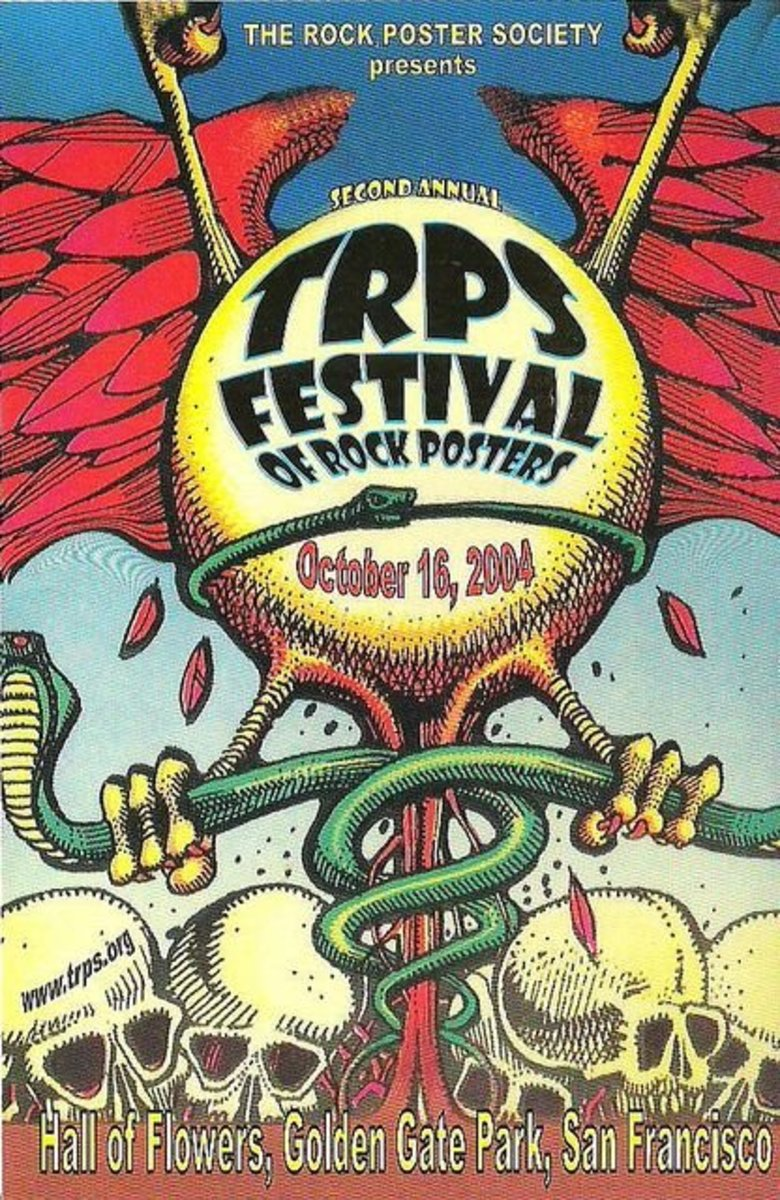 The Rock Poster Society presents Second Annual TRPS Festival of Rock Posters October 16, 2004 at the Hall Of Flowers, Golden Gate Park, San Francisco