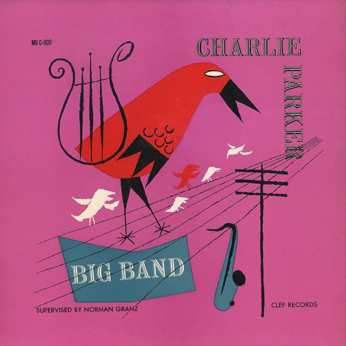 "Charlie Parker ""Charlie Parker Big Band"" Clef Records MG C-609 12"" LP Vinyl Record (1954) Album Cover Art by David Stone Martin"