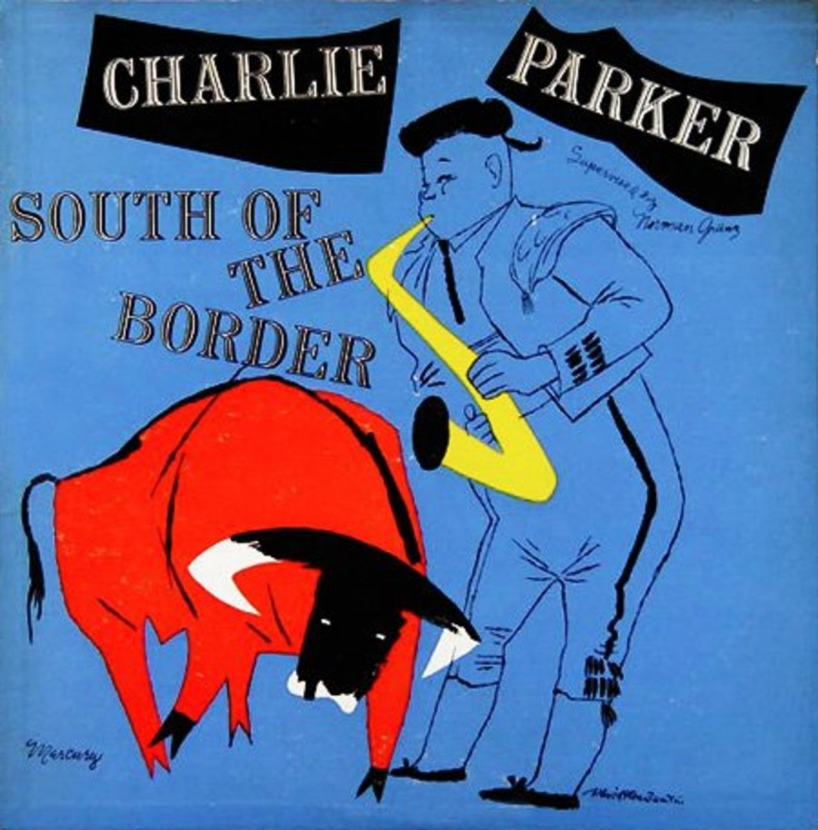 "Charlie Parker ""Charlie Parker Plays South of the Border"" Mercury 513 10"" LP Vinyl Record (1953) Album Cover Art by David Stone Martin"