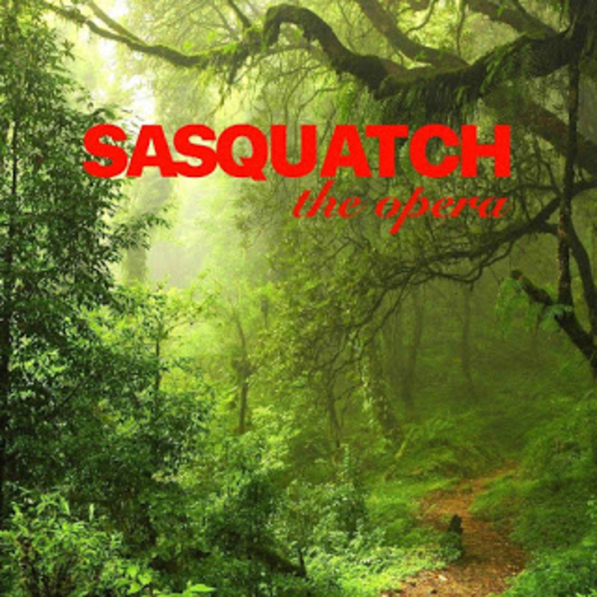 Promo flyer for Sasquatch: The Opera