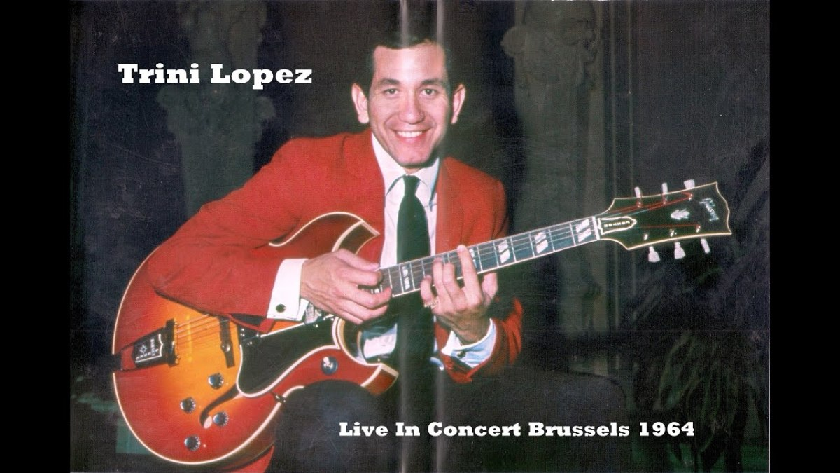 Singer, actor, and guitarist Trini Lopez was a big deal in the 1960s.