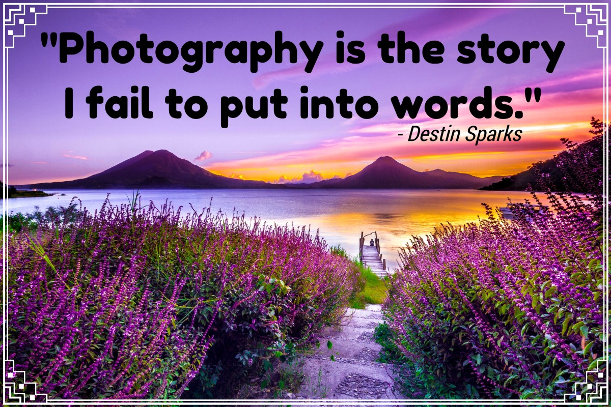 """Photography is the story I fail to put into words."" - Destin Sparks, Australian landscape photographer"