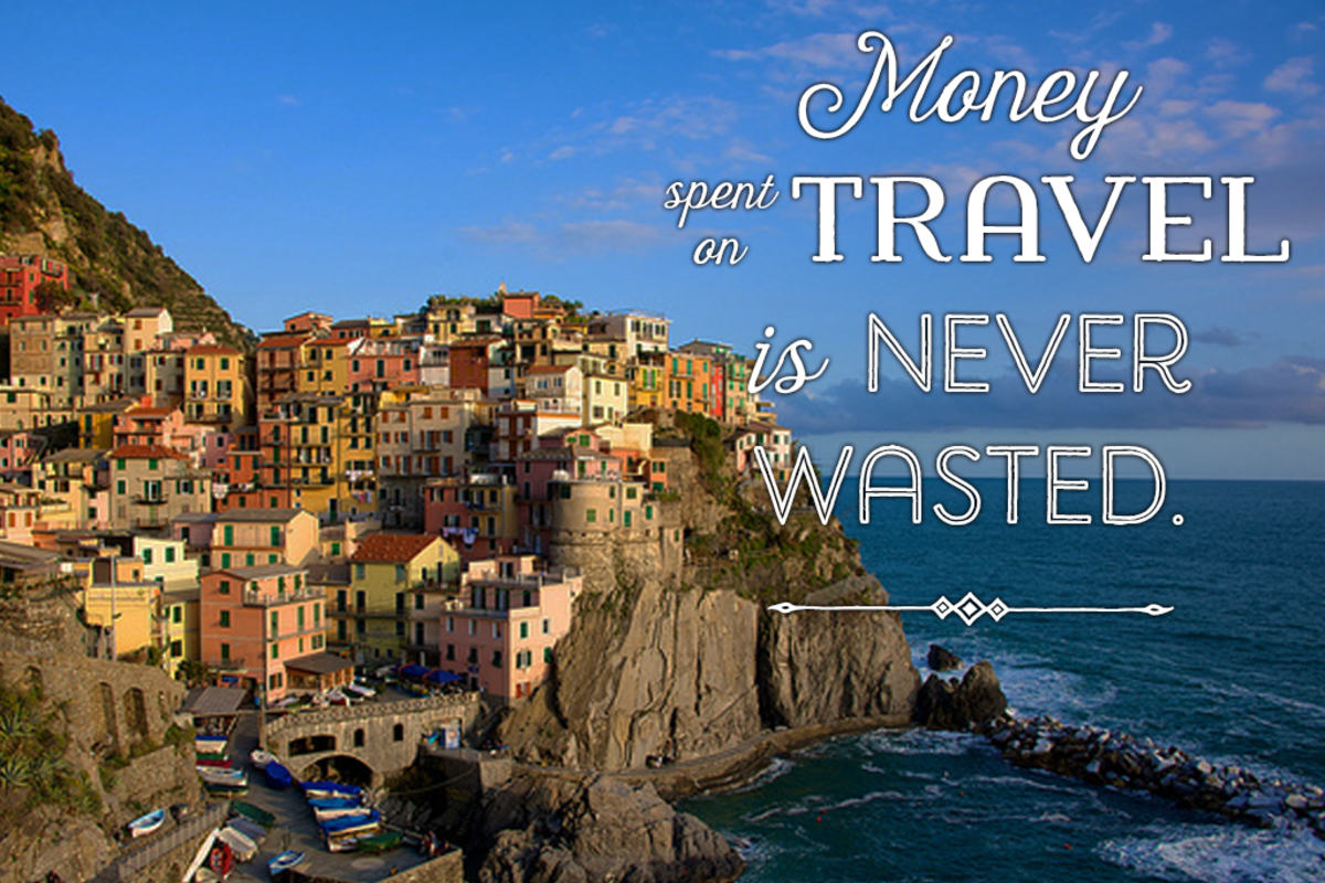'Bon voyage' message: Money spent on travel is never wasted.
