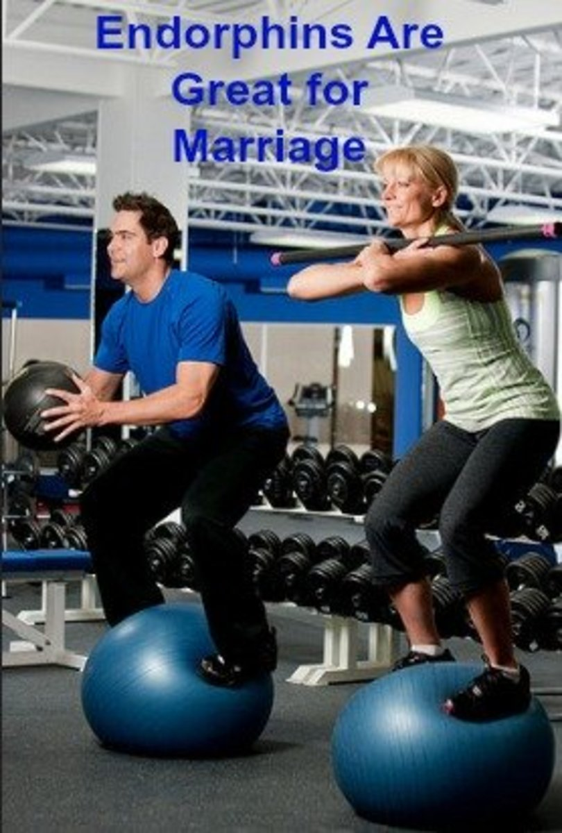 Endorphins produce feelings of euphoria and well-being. We all need that in a marriage!