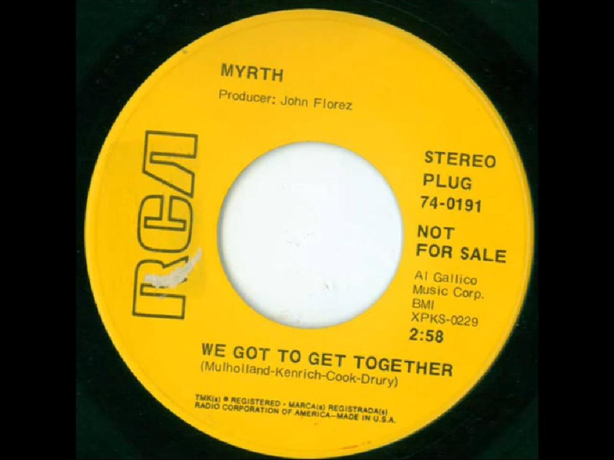 We Got To Get Together - Myrth - 45 RPM
