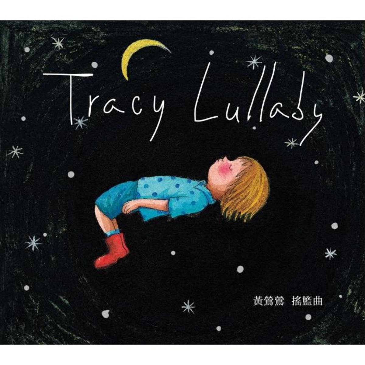 "Tracy's latest release ""Tracy Lullaby"". Launched on 29 June 2012."