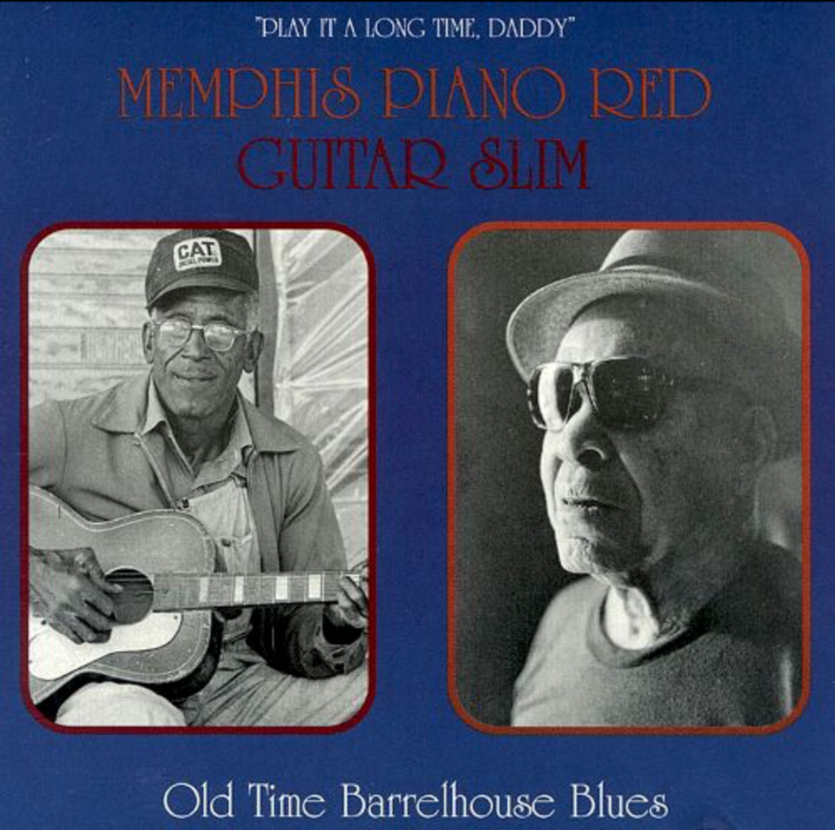 "Memphis Piano Red was featured on the ""Old Time Barrelhouse Blues"" album with Guitar Slim."