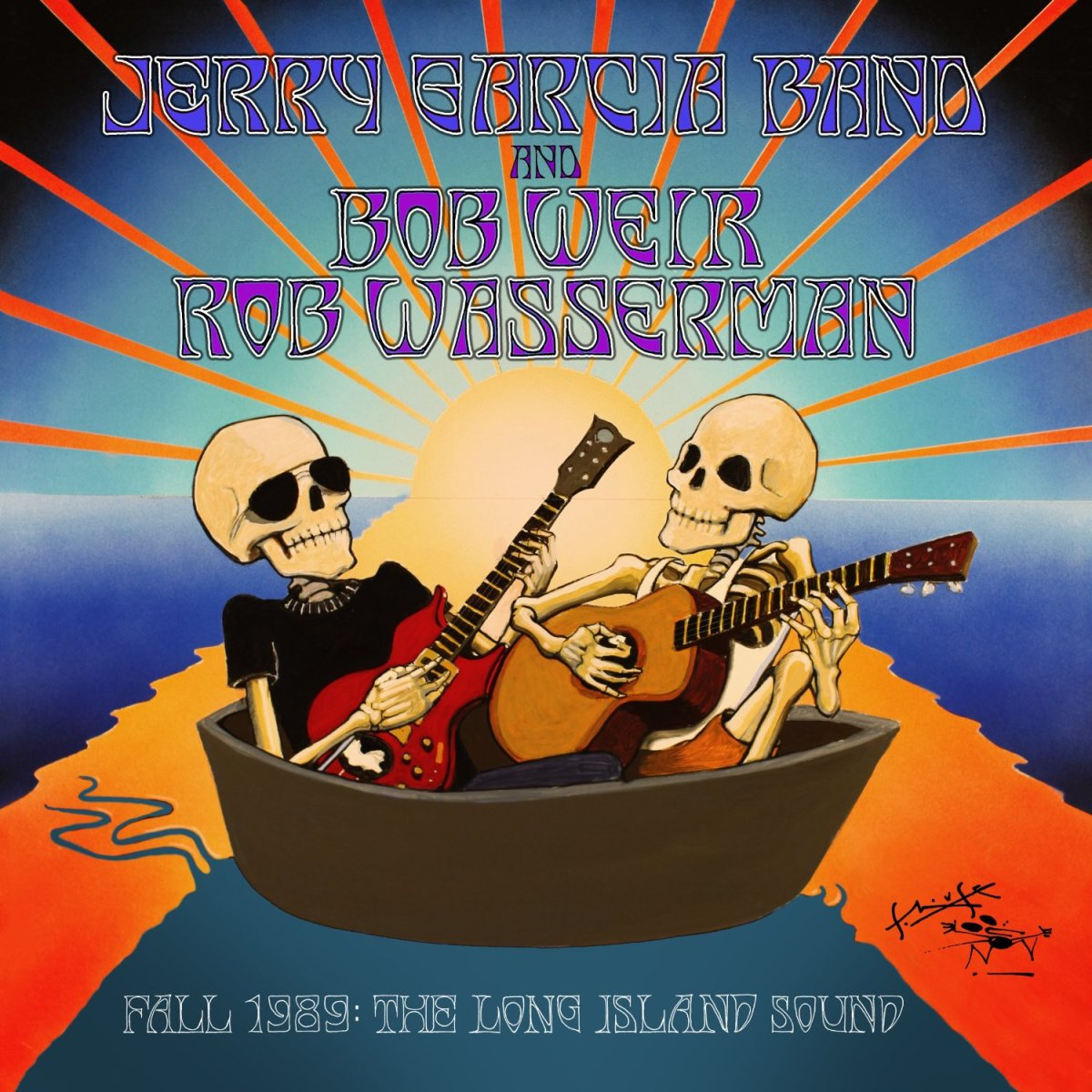 "Jerry Garcia Band, Bob Weir and Rob Wasserman ""Fall 1989: The Long Island Sound""  ATO Records 6 CD Box Set (2013) Recorded 1989 Released 2013"