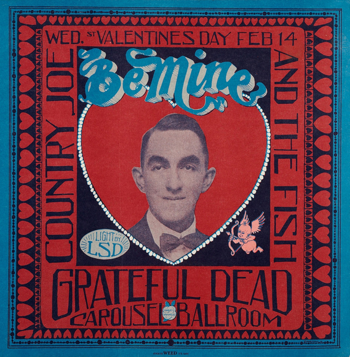 The Grateful Dead, Country Joe & the Fish, Carousel Ballroom Valentines Day (1968) Poster Graphics by Stanley Mouse