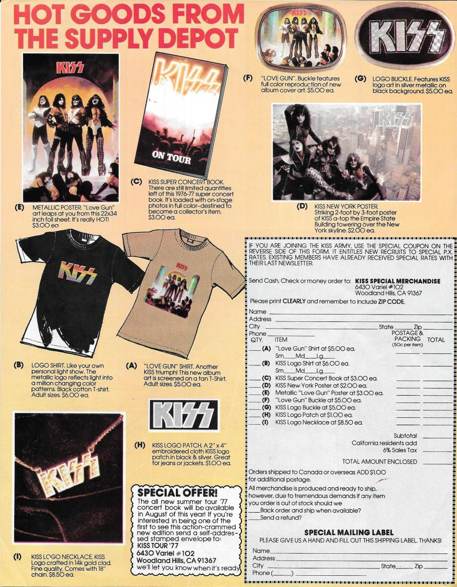 in 1977, you could get a KISS tour book for $3.00, a shirt for $6.00 or a belt buckle for $5.00