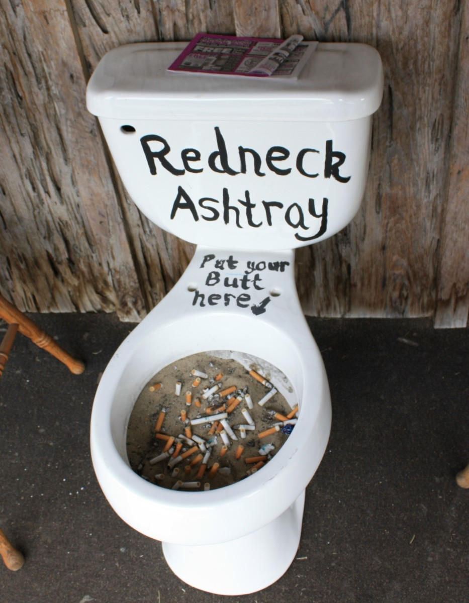 Redneck ashtray:  Put your butt here.
