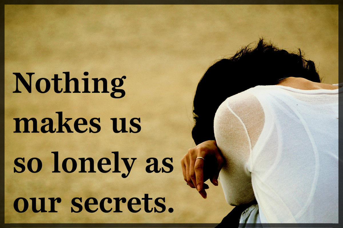 """Nothing makes us so lonely as our secrets."" – Paul Tournier, Swiss physician and author"