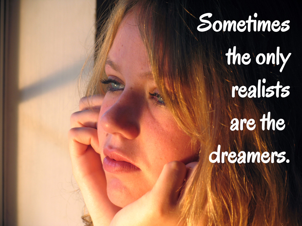 """Sometimes, the only realists are the dreamers."" - Paul Wellstone, American politician"