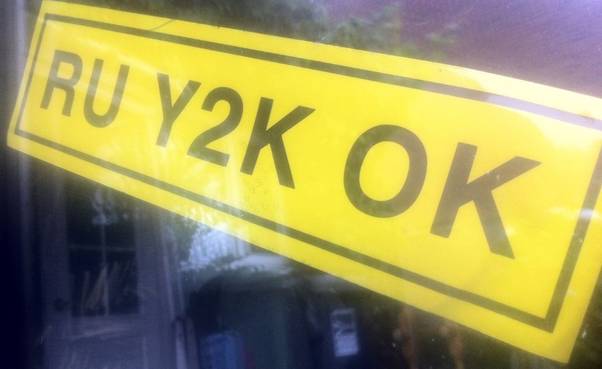 There was a lot of fear prior to this year from all over the globe.  Did you prepare for Y2K?