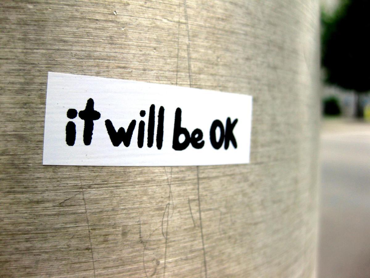 It will be okay.  I think.