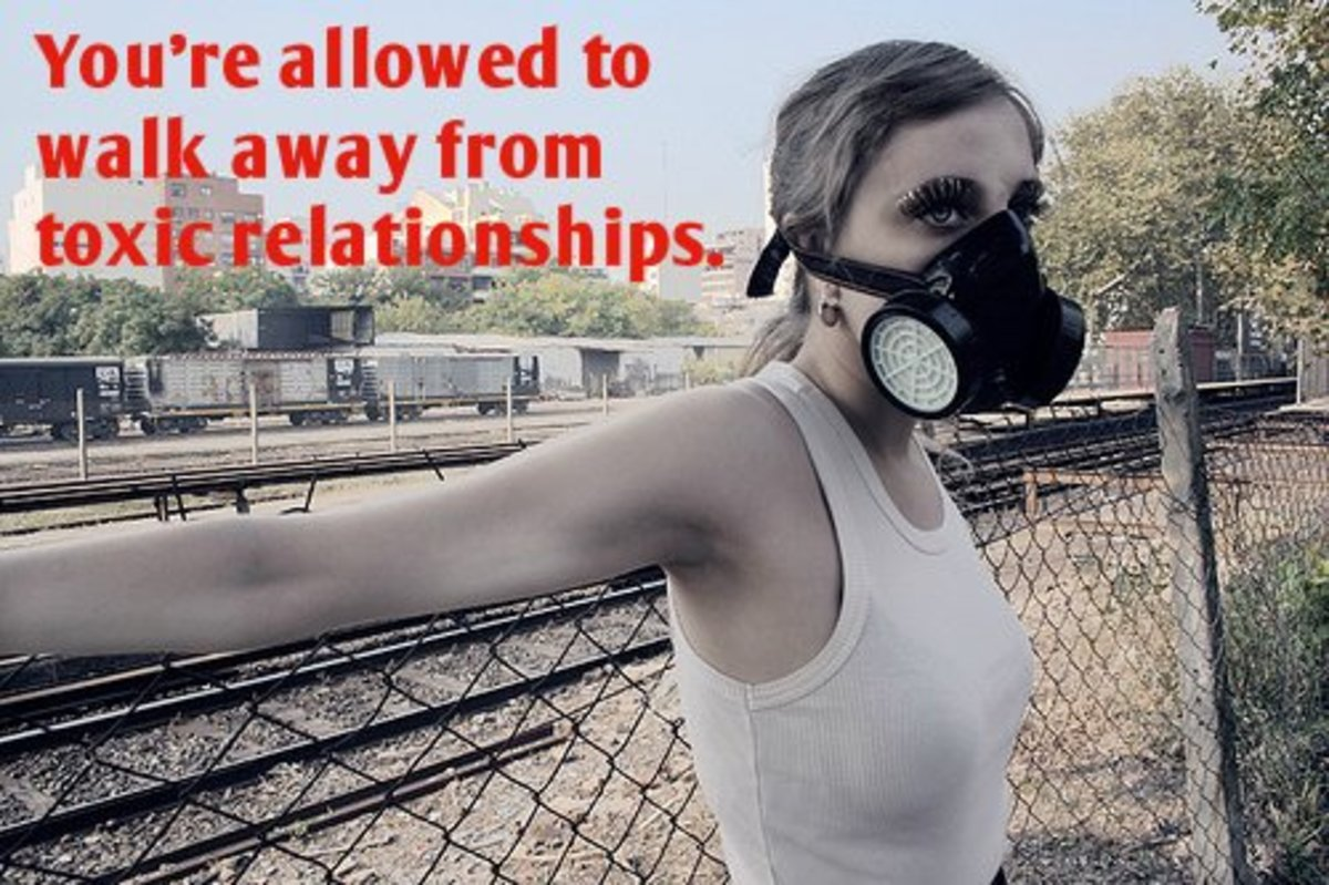 I'm giving you permission to leave. You're allowed to walk away from toxic relationships.