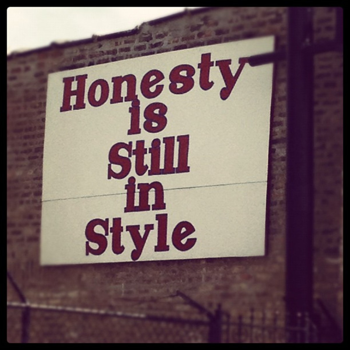 Honesty is still in style.  Take the Honesty for a Week Challenge and report back your experience.  No lies for convenience, no white lies, just the unvarnished truth,