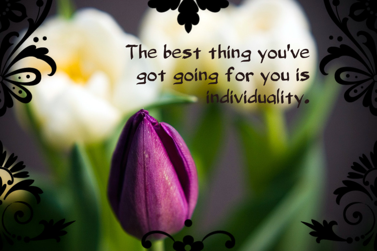 """""""The best thing you've got going for you is individuality."""" - Richard Thompson"""