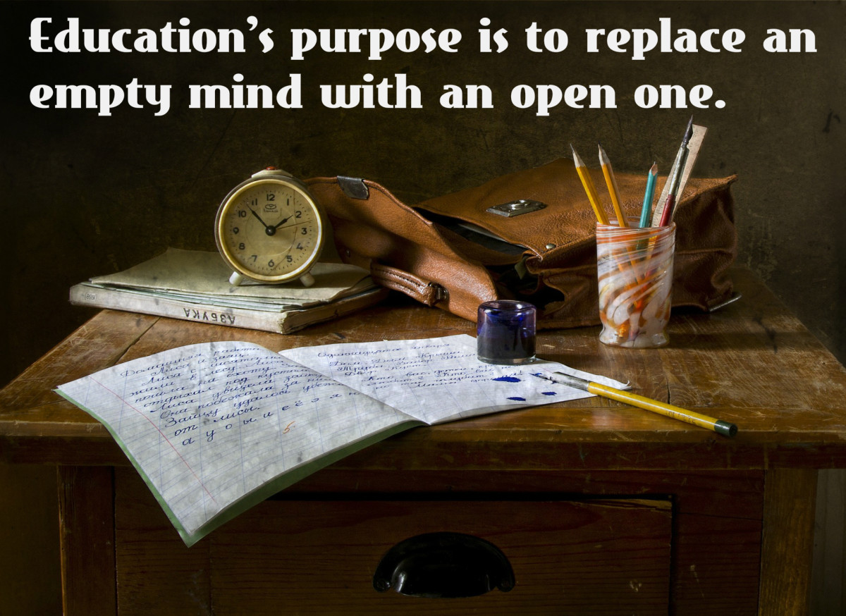 """Education's purpose is to replace an empty mind with an open one."" - Malcolm Forbes, American entrepreneur"