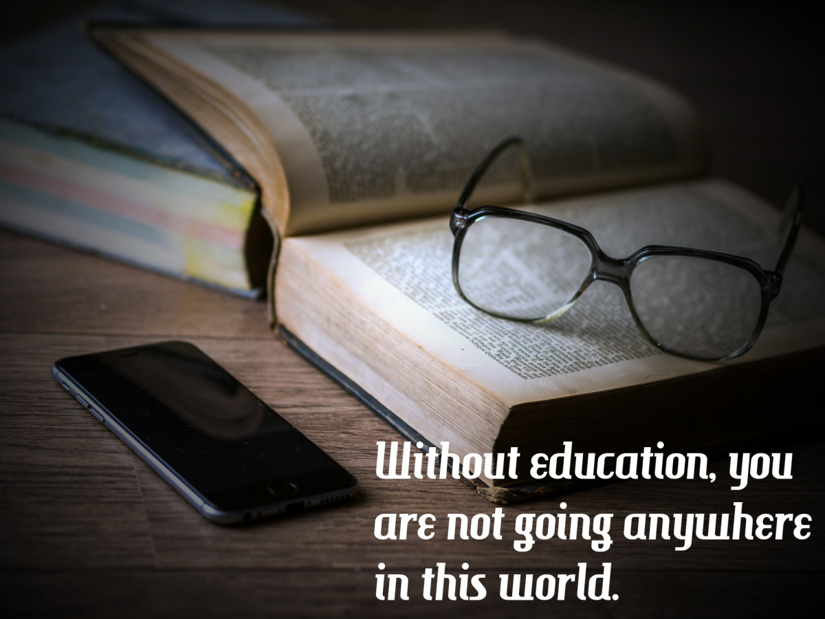 """Without education, you are not going anywhere in this world."" - Malcolm X, American civil rights leader"