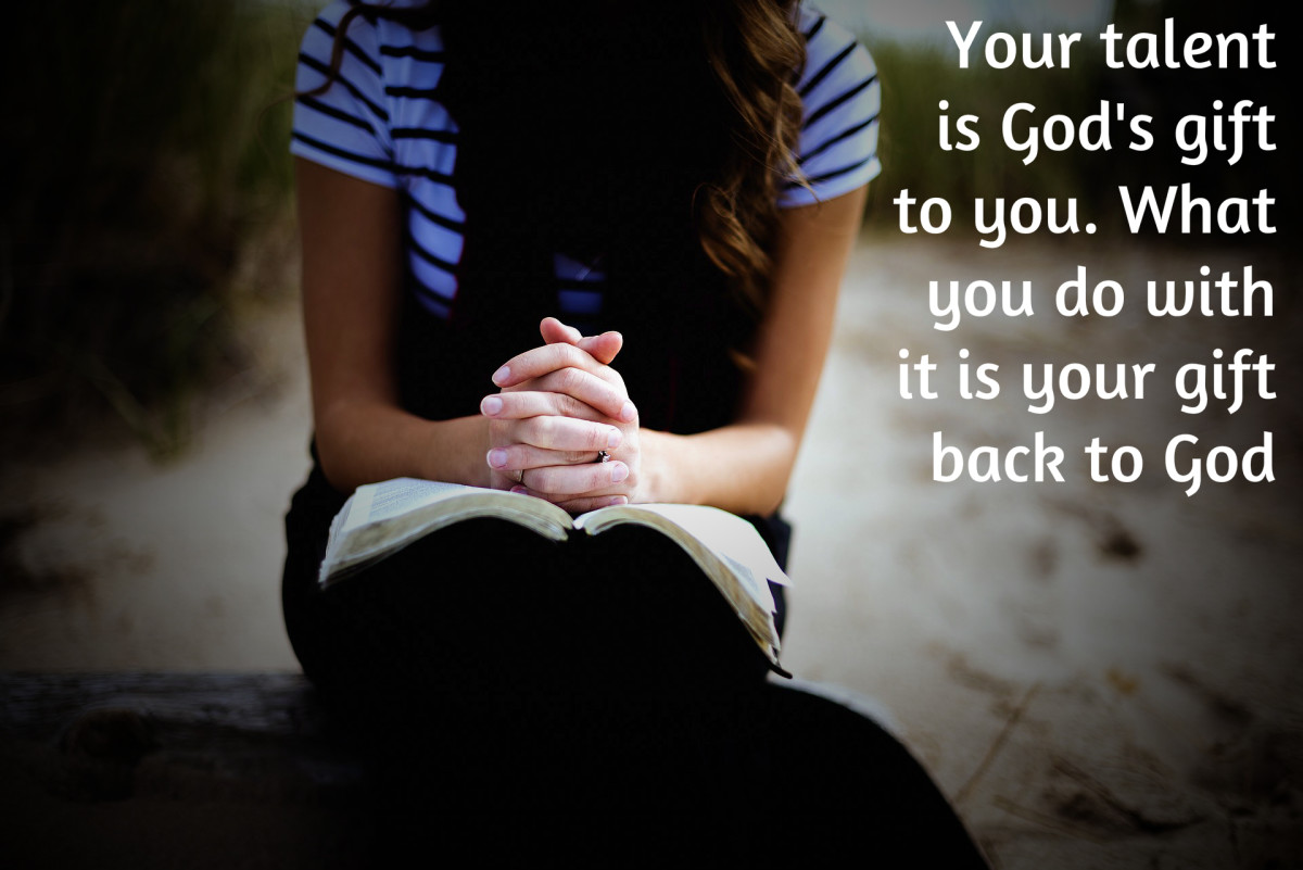 """Your talent is God's gift to you. What you do with it is your gift back to God."" - Dr. Leo Buscaglia, American author"