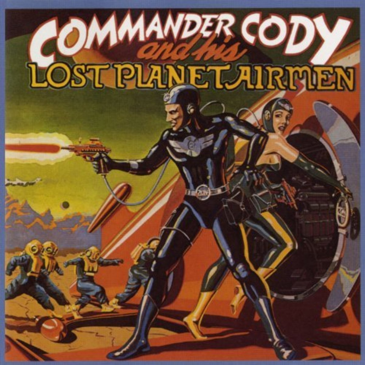 The idea for the Commander Cody band and their imaginative album covers came from a 1950s sci-fi serial.